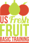 US Fresh Fruit Basic Training